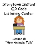 Storytown Instant QR Code Listening Center, Lesson 8: How Animals Talk
