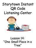 Storytown Instant QR Code Listening Center, Lesson 14: One