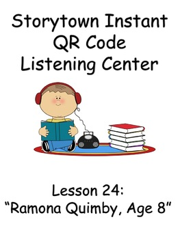 Storytown Instant QR Code Listening Center, Lesson 24:  Ramona Quimby