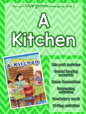 Guided Reading Pack: Storytown Kindergarten Book 2 A Kitchen