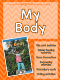Guided Reading Pack: Storytown Kindergarten Book 3 My Body