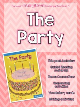 Guided Reading Pack: Storytown Kindergarten Book 4 The Party