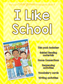 Guided Reading Pack: Storytown Kindergarten Book 8 I Like School