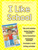Guided Reading Pack: Storytown Kindergarten Book 8 I Like School