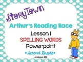 Storytown Spelling Words POWERPOINT Lesson 1: Arthur's Reading Race  {2ND GRADE}
