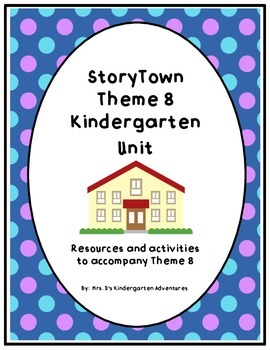 Storytown Theme 8 Kindergarten Unit