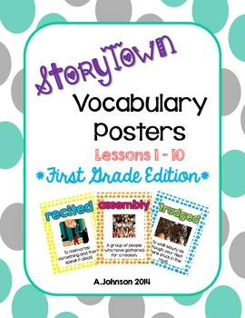 Storytown Vocabulary Posters Lessons 1-10 {1st GRADE}