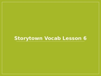 Storytown Vocabulary Unit 2 Lesson 6 Grade 6 Powerpoint
