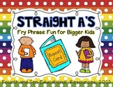 Straight A's: Fry Phrase Fun for Bigger Kids