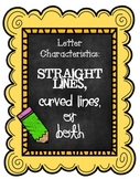 Straight Lines, Curved Lines or Both (Letter Characteristics)