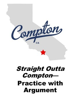 Straight Outta Compton: Practice with Argument