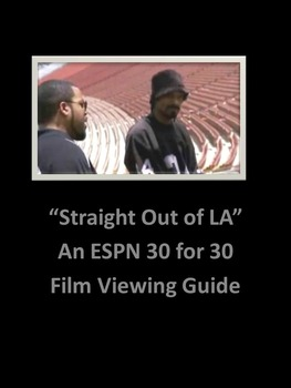 Straight Outta LA; An ESPN 30 for 30 Film Viewing Guide