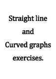 Straight line and curved graphs exercises. With Answer Key.
