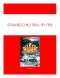 Stranded 2 Trial by Fire Battle of the Books Question
