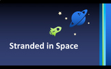 Stranded in Space