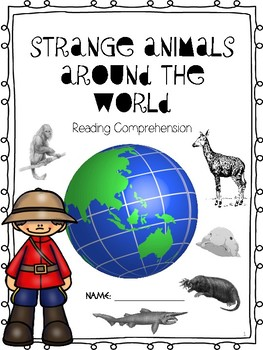 Strange Animals Around the World Reading Comprehension