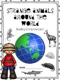 Strange Animals Around the World Reading Comprehension