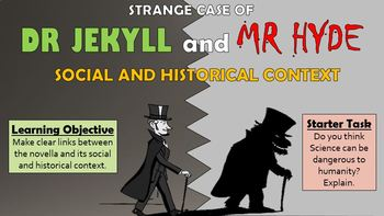 Strange Case of Dr Jekyll and Mr Hyde - Social and Historical Context!