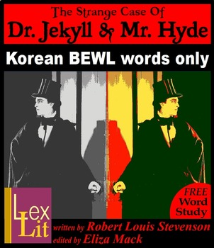 Strange Case of Dr. Jekyll and Mr. Hyde - contains Korean BEWL words only