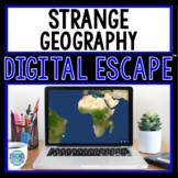Strange Geography ESCAPE ROOM for Google Drive® | Distance Learning