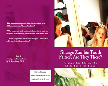 Strange Zombie Tooth Fairies, Are They There?