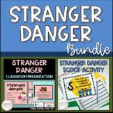 Stranger Danger Classroom Lesson BUNDLE - Lesson and Scoot