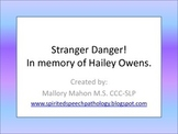 Stranger Danger - In Memory of Hailey Owens