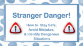 Ready to Use Stranger Danger Personal Safety Lesson w 4 videos PBIS Character Ed