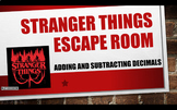 Stranger Things Escape Room: Adding and Subtracting Decimals