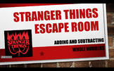 Stranger Things Escape Room: Adding and Subtracting Whole Numbers