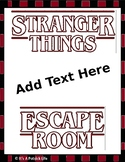 Stranger Things Escape Room - Editable - Any Subject Any T