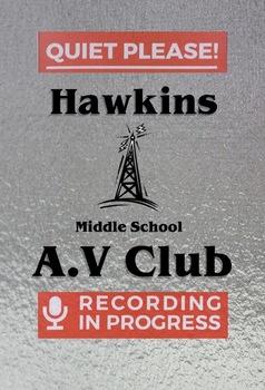 Stranger Things Hawkins AV Club Quiet Testing Poster