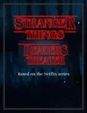 Stranger Things Reader's Theater