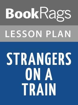 Strangers on a Train Lesson Plans