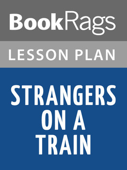 Strangers on a Train Lesson Plans