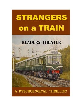 Strangers on a Train - Psychological Thriller Readers Theater