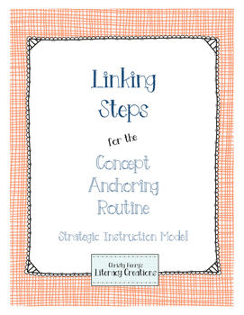 Strategic Instruction Model - Concept Anchoring Linking Steps