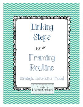 Strategic Instruction Model - Framing Routine Linking Steps