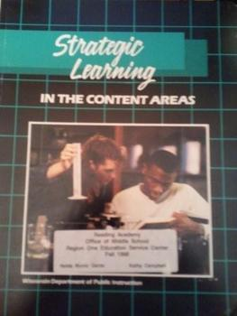 Strategic Learning in the Content Areas