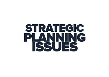 Strategic Planning Issues