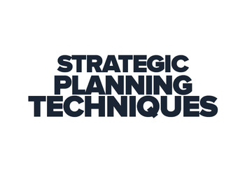 Strategic Planning Techniques