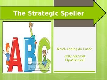 Strategic Speller (-er, -ar, -or endings)