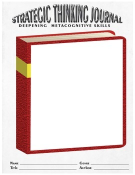 Strategic Thinking Journal to Deepen Metacognitive Skills