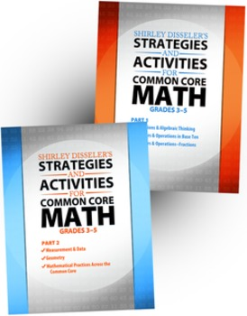 Strategies and Activities for Common Core Math: Grades 3–5, Parts 1 & 2