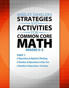 Strategies and Activities for Common Core Math, Grades 3–5, Part 1