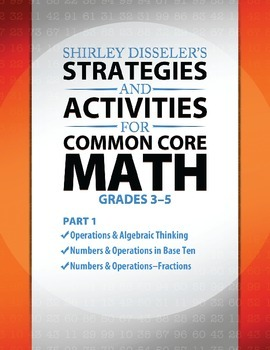 Strategies and Activities for Common Core Math: Grades 3–5, Part 1