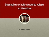 Strategies and Projects to Help Students Relate to Literature