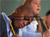 Strategies for Answering Short Response Questions