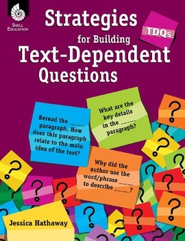 Strategies for Building Text-Dependent Questions (eBook)