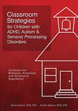 Classroom Strategies for Children w/ ADHD, Autism & Sensory Processing Disorders